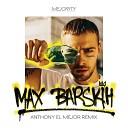 Макс Барских - Туманы [Anthony El Mejor Radio Edit]