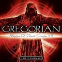 Gregorian - Leave Me Now