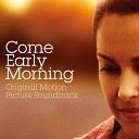 Come Early Morning (Original Motion Picture Soundtrack)