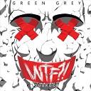 Green Grey - Я Скучаю По Тебе