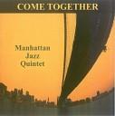 Manhattan Jazz Quintet - A Day In The Life