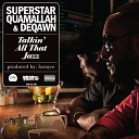 Superstar Quamallah & DeQawn - Cali Reflections
