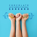 CHOCOLATE - Matvey Emerson  FITNESS  Remix