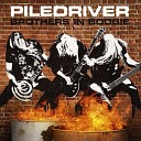 Piledriver - Don t Think It Matters