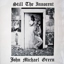 John Michael Green - Last Curtain Call