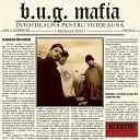 BUG Mafia - Cuvinte Grele feat Puya Luchian Maximilian Pacha Man Villy