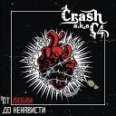 Crash - Blackened