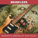 Brawlers - Holding Back
