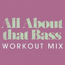 All About That Bass - Single