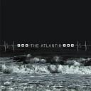 The Atlantik - Leave Me Now