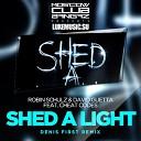 Robin Schulz David Guetta feat Cheat Codes - Shed A Light Denis First Radio Remix