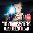 The Chainsmokers - Don t Let Me Down Tim Gorgeous Radio Mix Clubmasters Records Artist