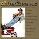 Good Whiskey Blues Vol.9