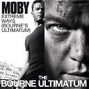 Extreme Ways (Bourne's Ultimatum)