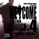 Welcome To Tha Chuuch... Vol. 4 Sunday School