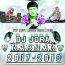 Dj JoRa NeW SoNG 2017