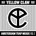 Yellow Claw - Never Dies feat Lil Eddie