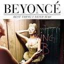 Beyoncé - Best Thing I Never Had (Happy HotDog Club Mix)