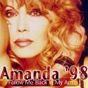 Amanda '98 (Follow Me/Back In My Arms)