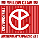 Yellow Claw - Kaolo Pt 2 Angger Dimas Remix