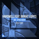 Teen Wolf Hardwell Feat Bright Lights - Mr Spaceman Extended Vip Mix