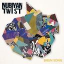 Nubiyan Twist - Siren Song