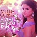 A Year Without Rain (Deluxe Edition)