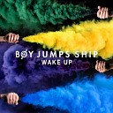 Boy Jumps Ship - Hell