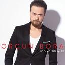 Or un Bora - Haberin Yok