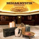 Nesian Mystik - What s Next