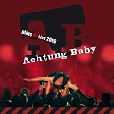 Achtung Baby - City of Blinding Lights
