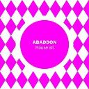 Abaddon - House Sit
