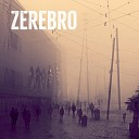 Zerebro - In the Machine