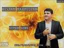 Rustam Maxmudyan - Super Song PAPURI