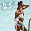 Best Chillout and Lounge Summer Grooves