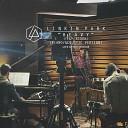 Linkin Park - Heavy (feat. Kiiara) (Piano/Acoustic Version) (Live at NRG Studios)