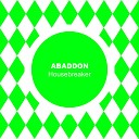 Abaddon - Housebreaker