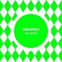 Abaddon - Houseful