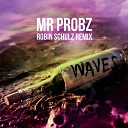 Mr Probz - Waves Robin Schulz Radio Edit