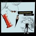 Lemongrass - Liaison Original Mix