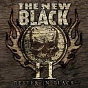 The New Black - Last Chance to Throw Dirt