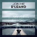 D Lizano - Join Me