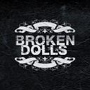 Broken Dolls - Here We Go