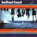 Belfast Food - Ve eras Odlazim