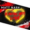 Matt Nash - Know My Love Extended Mix