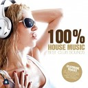 100% House Music - Best Club Sounds - Compiled by Henri Kohn