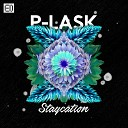 P Lask Stu G - Staycation Stu G Remix