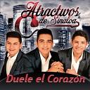 Atractivos de Sinaloa - Duele el Coraz n