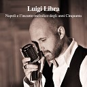 Luigi Libra feat Teddy Reno - Statte vicino a mme