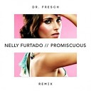 Nelly Furtado x Timbaland - Promiscuous Dr Fresch Remix AGRMusic